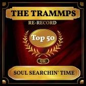 Soul Searchin' Time (UK Chart Top 50 - No. 42) de The Trammps
