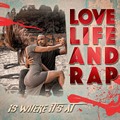 Love, Life And Rap by Various Artists