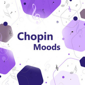 Chopin Moods by Frédéric Chopin