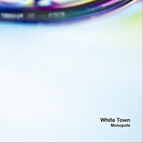 Monopole de White Town