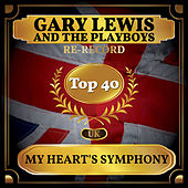 My Heart's Symphony (UK Chart Top 40 - No. 36) by Gary Lewis & The Playboys