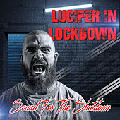 Lucifer In Lock Down by Various Artists