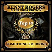 Something's Burning (UK Chart Top 40 - No. 8) de Kenny Rogers