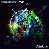 Renegade Tech House, Vol. 5 von Various Artists