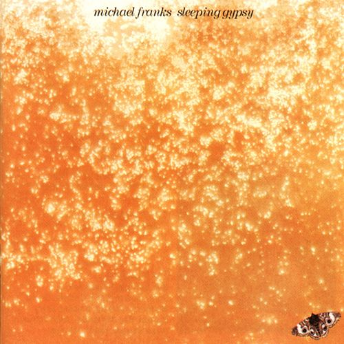 Sleeping Gypsy by Michael Franks