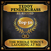 The Whole Town's Laughing at Me (UK Chart Top 50 - No. 44) di Teddy Pendergrass