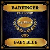 Baby Blue (UK Chart Top 100 - No. 73) fra Badfinger