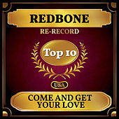 Come and Get Your Love (Billboard Hot 100 - No 5) by Redbone