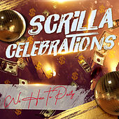 Scrilla Celebrations by Various Artists