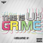This Is Uk Grime Vol II by Various Artists