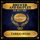 Tarkio Road (Billboard Hot 100 - No 55) fra Brewer & Shipley