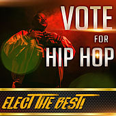Vote For Hip Hop by Various Artists