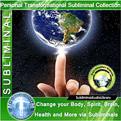 Subliminal - Change Your Body, Spirit, Brain, Health And More Via Subliminals by Brain Entrainment Mindware