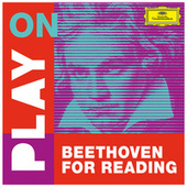 Play on: Beethoven for reading de Ludwig van Beethoven