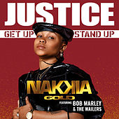 Justice (Get Up, Stand Up) by Nakkia Gold