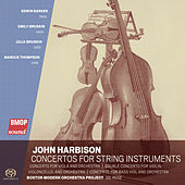 John Harbison: Concertos for String Instruments by Boston Modern Orchestra Project