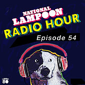 The National Lampoon Radio Hour Episode 54 (Digitally Remastered) by Gilda Radner