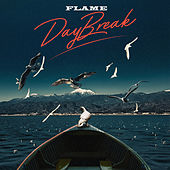 DayBreak by Flame