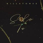 Solo Tu de Killatonez