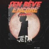 J'en rêve encore (Cover) de Jedn