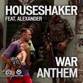 War Anthem by Houseshaker