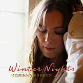 Winter Nights by Rebekka Bakken