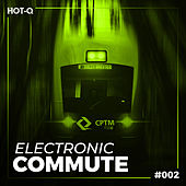 Electronic Commute 002 by Various Artists