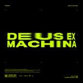 DEUS EX MACHINA by Fresno