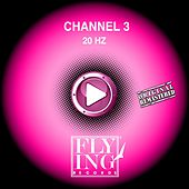 20 Hz by Channel 3
