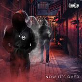 Now It's Over by Ipn
