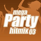 Mega Party Hitmix: Volume 3 by Various Artists