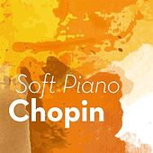 Soft Piano Chopin by Various Artists