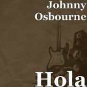 Hola von Johnny Osbourne