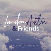 Landon Austin and Friends: Covers (October 2020) (Acoustic) de Landon Austin