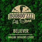 Believer by Booboo'zzz All Stars