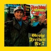 Große Freiheit Nr. 7 von Freddy Quinn