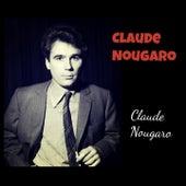 Claude Nougaro de Claude Nougaro