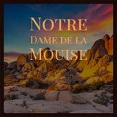 Notre Dame De La Mouise by Roy Rogers, Wynton Marsalis, Juliette Greco, Léo Ferré, Sonny Terry, Brownie McGhee