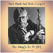 The Swing's To TV (EP) (All Tracks Remastered) by Bud Shank