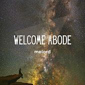 Welcome Abode by Melord