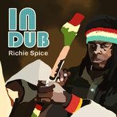 Richie Spice In Dub by Richie Spice