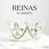 Reinas del momento by Various Artists