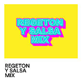 Regeton y Salsa Mix de Various Artists