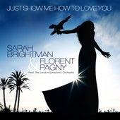 Just Show Me How To Love You de Sarah Brightman
