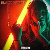 Chop True by The Black Prince