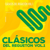 Clásicos del Reguetón Vol 1 von Various Artists