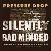 Silently Bad Minded by Pressure Drop (Techno)