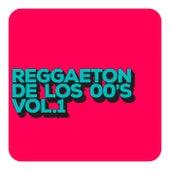 Reggaeton de los 00´s vol 1 by Various Artists