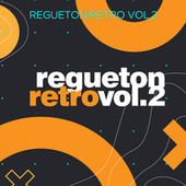 Regueton Retro Vol 2 by Various Artists