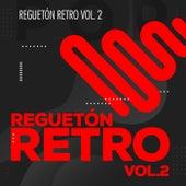Reguetón Retro Vol 2 de Various Artists
